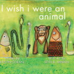 Kristin Sorani - I wish i were an animal