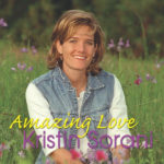 Kristin Sorani - Amazing Love CD